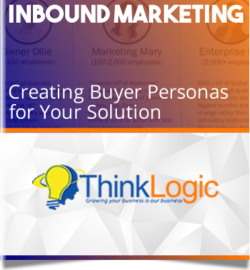 Inbound Marketing: Creating Buyer Personas for Your Solution